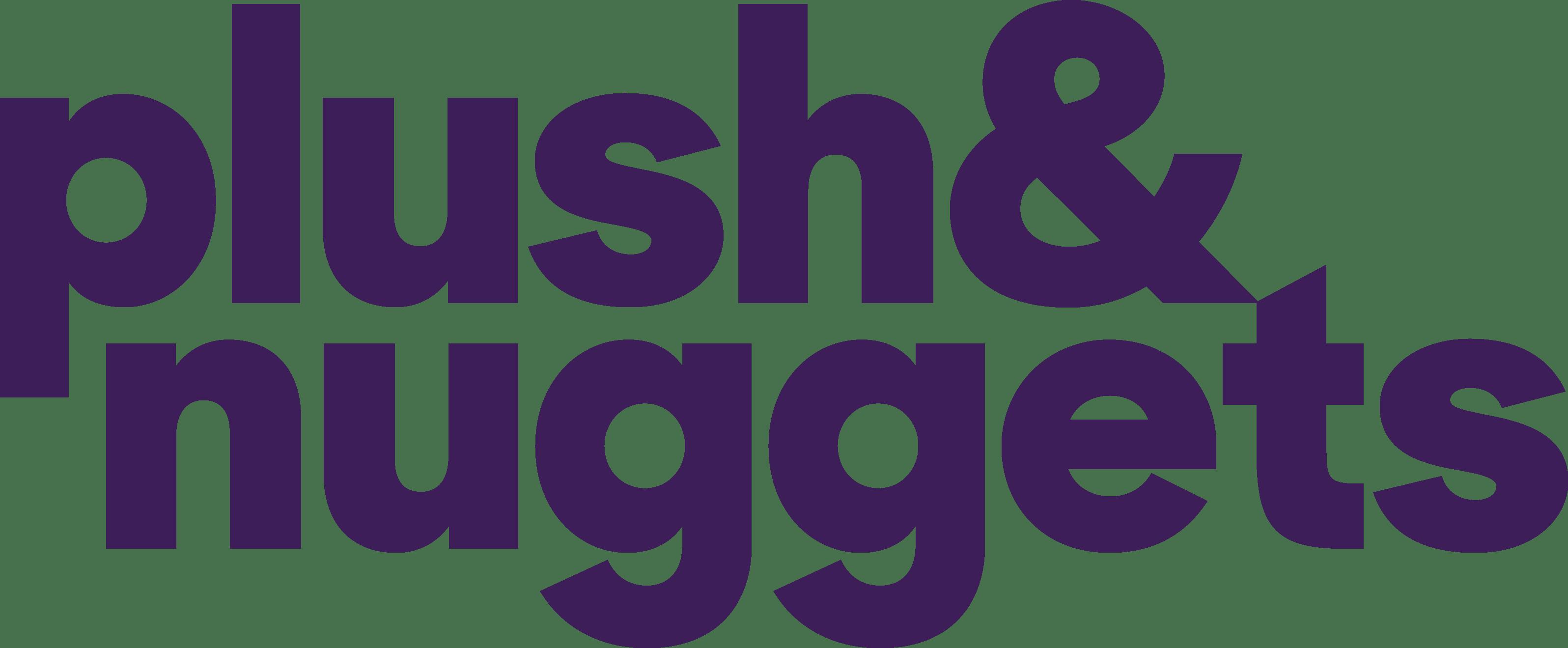 Plush & Nuggets
